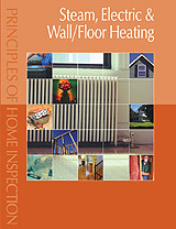 Principles of Home Inspection: Steam, Electric & Wall/Floor Heating